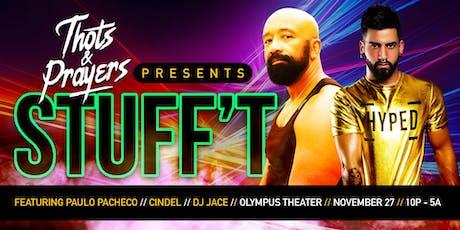 Thots & Prayers Presents: STUFF'T tickets