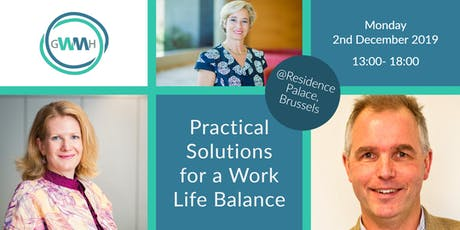 Practical Solutions for a Work Life Balance  tickets