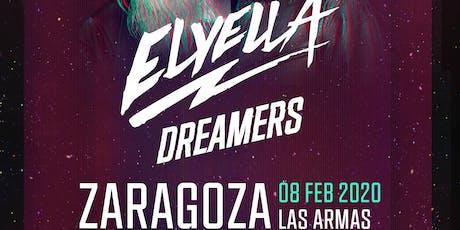 """ELYELLA presentan """"Dreamers"""" en Las Armas / Zaragoza entradas"""