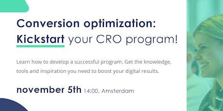 Conversion optimization: Kickstart your CRO program! tickets