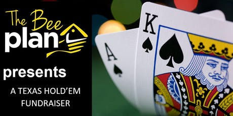A Texas Hold'em Fundraiser - The Bee Plan tickets