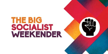 The Big Socialist Weekender tickets