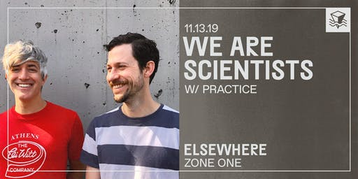 We Are Scientists @ Elsewhere (Zone One)