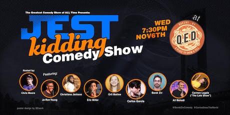 Jest Kidding! Comedy Show tickets