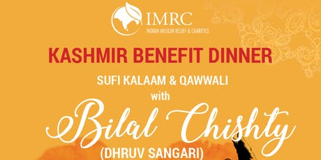 Kashmir Benefit Dinner - Sufi Kalaam rendition with Bilal Chishty tickets