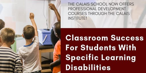 Classroom Success for Students With Learning Disabilities
