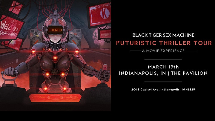 CANCELLED  - Black Tiger Sex Machine Futuristic Thriller Tour image
