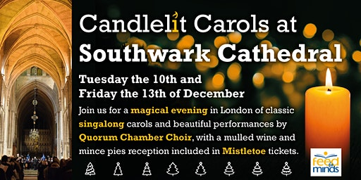 Candlelit Carols at Southwark Cathedral 13/12/19
