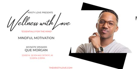 Wellness With Love Workshop: Mindful Motivation tickets