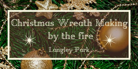 Christmas Wreath Making by the Fire tickets