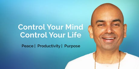 Control Your Mind, Control Your Life tickets