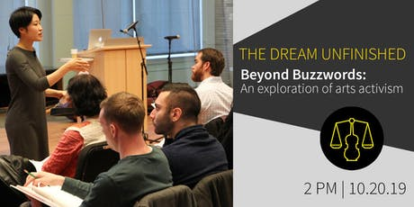Beyond Buzzwords: An exploration of arts activism   The Dream Unfinished tickets