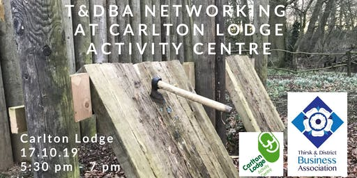 T&DBA Networking at Carlton Lodge - Axe throwing & archery
