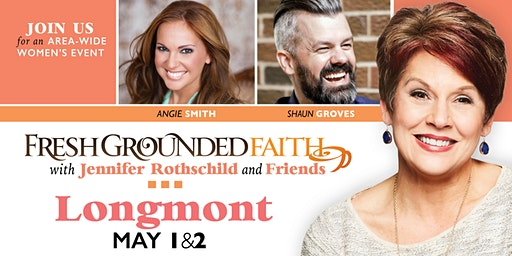 Fresh Grounded Faith - Longmont, CO - May 1-2, 2020
