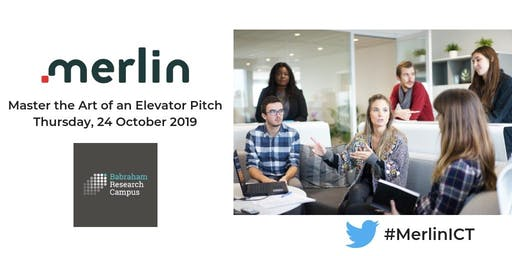MERLIN ICT Workshop #10: Master the Art of an Elevator Pitch