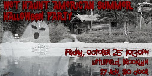 Wet Haunt American Summer Halloween Party