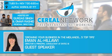 Cereal Network - Free Breakfast Networking Tues 5th Nov 2019 tickets