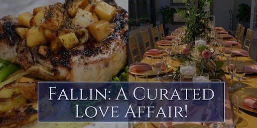Fallin: Curated Dinner