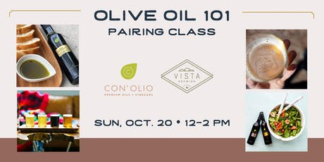 Con'Olio + Vista Brewing: Olive Oil 101 Pairing Class tickets