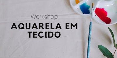 Workshop de Aquarela em Tecido