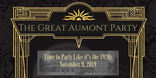 The Great Aumont's Party: ROARING 20s THEMED