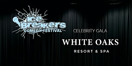 Icebreakers Comedy Festival - NOTL Chamber- VIP RECEPTION & SHOW tickets
