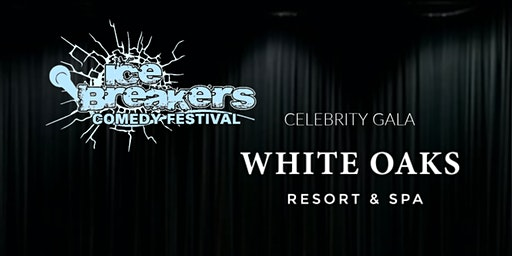 Icebreakers Comedy Festival - NOTL Chamber- VIP RECEPTION & SHOW