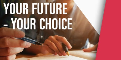 Your Future - Your Choice tickets