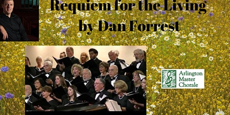 Requiem for the Living by Dan Forrest Arlington Master Chorale tickets