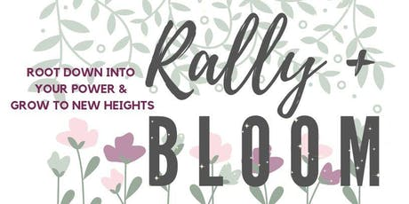 Rally + Bloom tickets