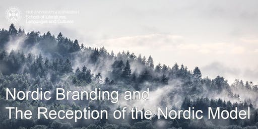 Nordic Branding and The Reception of the Nordic Model Abroad