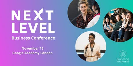 Next Level: Business Growth Conference 2019 tickets