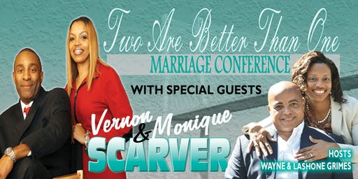 Two Are Better Than One Marriage Conference: Two Hearts,One Temple