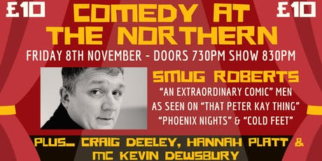 COMEDY AT THE NORTHERN tickets