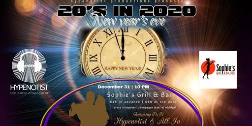 20's in 2020 - New Year's Eve!