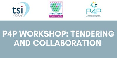 P4P Workshop: Tendering and Collaboration (Moray)