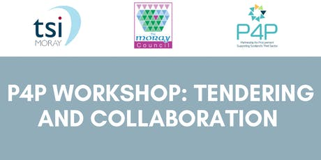 P4P Workshop: Tendering and Collaboration (Moray) tickets
