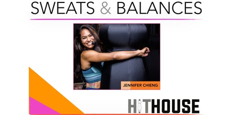 Sweats & Balances x Jennifer Dugwen-Chieng's Muay Thai Boxing @ Hit House tickets