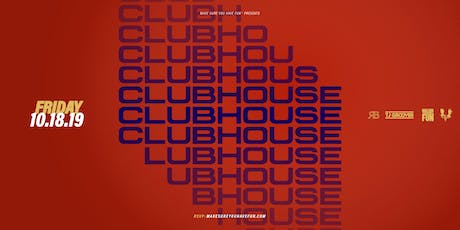 ClubHouse w/ DJ Nativesun, TJ Groover & RB tickets