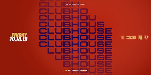 ClubHouse w/ DJ Nativesun, TJ Groover & RB