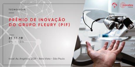 Prêmio de Inovação do Grupo Fleury (PIF) ingressos