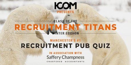 Pub Quiz - Clash of the Recruitment Titans: Winter Edition tickets