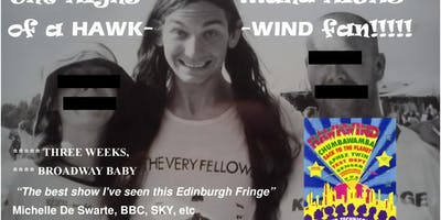 The Highs And Highs Of A Hawkwind Fan Written And Performed By Matt Panesh