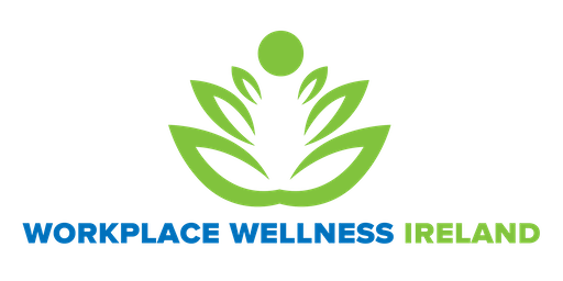 Workplace Wellness Ireland - October 23rd 2019 - Galway