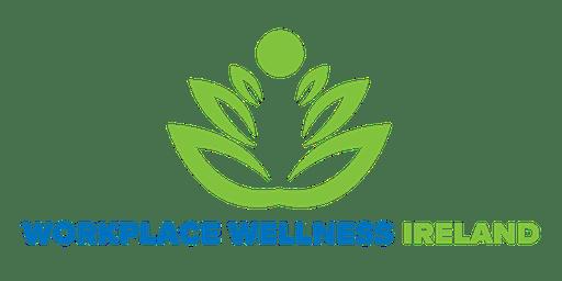 Workplace Wellness Ireland - October 23rd 2019 - Galway