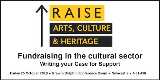 Fundraising in the Cultural Sector - Writing your Case for Support