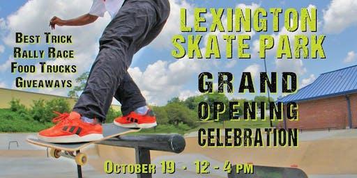 Lexington Skate Park Grand Opening Celebration