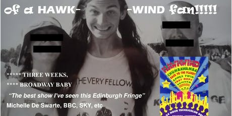 The Highs And Highs Of A Hawkwind Fan Written And Performed By Matt Panesh tickets