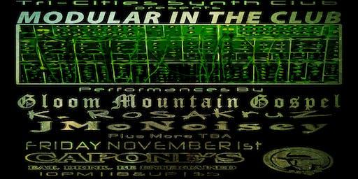 Modular in the Club with Gloom Mountain Gospel, K Rosakruz, JMonoisey