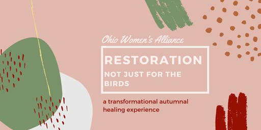 Restoration: An Transformational Autumnal Healing Experience